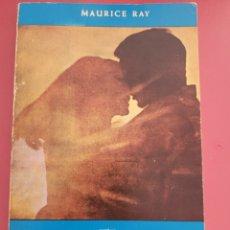 Libros: EL DESCUBRIMIENTO DEL AMOR MAURICE RAY. Lote 289841768