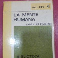 Libros: LA MENTE HUMANA JOSÉ LUIS PINILLOS. Lote 290605513