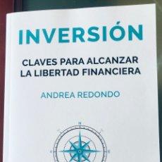 Libros: INVERSIÓN: CLAVES PARA ALCANZAR LA LIBERTAD FINANCIERA. Lote 293838893