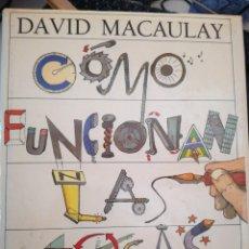Libros: CÓMO FUNCIONAN LAS COSAS, DE DAVID MACAULAY Y NEIL ARDLEY. AÑO 1988. Lote 296613078