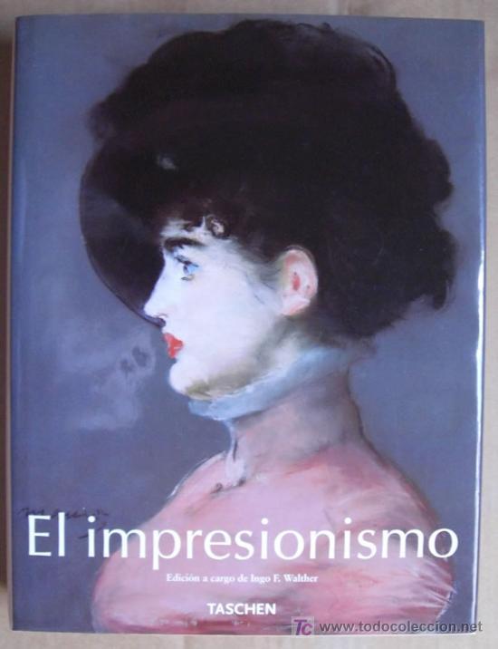 EL IMPRESIONISMO. EDITORIAL TASCHEN.DOS TOMOS EN UNO. OBRA COMPLETA. EDICIÓN DE LUJO (Libros Nuevos - Bellas Artes, ocio y coleccionismo - Pintura)