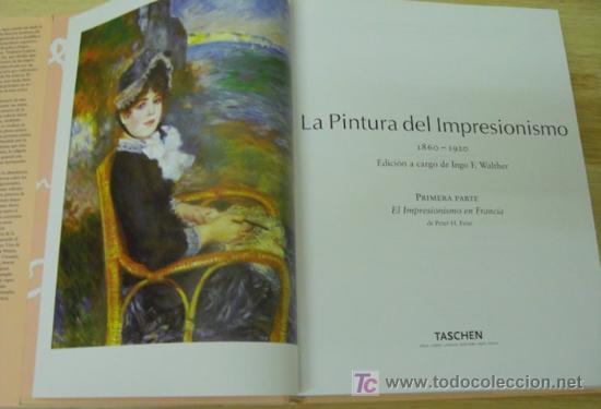 Libros: EL IMPRESIONISMO. EDITORIAL TASCHEN.DOS TOMOS EN UNO. OBRA COMPLETA. EDICIÓN DE LUJO - Foto 11 - 14364822