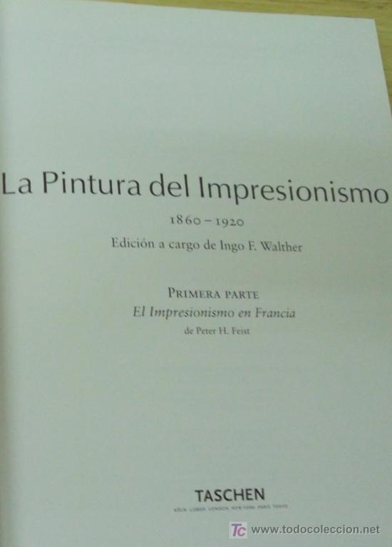 Libros: EL IMPRESIONISMO. EDITORIAL TASCHEN.DOS TOMOS EN UNO. OBRA COMPLETA. EDICIÓN DE LUJO - Foto 10 - 14364822
