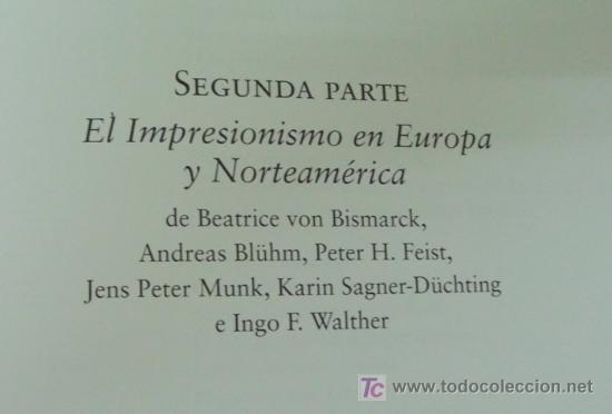 Libros: EL IMPRESIONISMO. EDITORIAL TASCHEN.DOS TOMOS EN UNO. OBRA COMPLETA. EDICIÓN DE LUJO - Foto 6 - 14364822