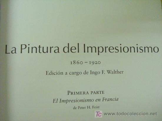 Libros: EL IMPRESIONISMO. EDITORIAL TASCHEN.DOS TOMOS EN UNO. OBRA COMPLETA. EDICIÓN DE LUJO - Foto 5 - 14364822