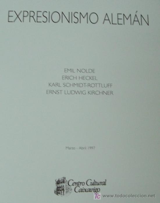 Libros: EXPRESIONISMO ALEMÁN. PINTURA ALEMANA CONTEMPORÁNEA - Foto 2 - 14365092