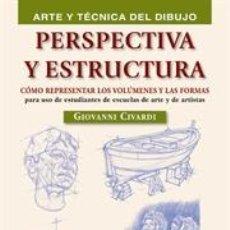 Libros: DIBUJO. PERSPECTIVA Y ESTRUCTURA - GIOVANNI CIVARDI. Lote 84664007