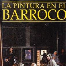 Libros: LA PINTURA EN EL BARROCO. Lote 45200349