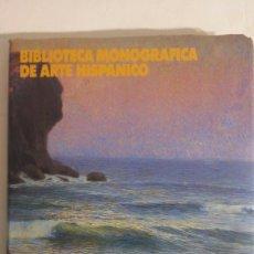 Libros: LIBRO JOSÉ NOGUE MASSO. BIBLIOTECA MONOGRÁFICA DE ARTE HISPANICO.. Lote 76848650