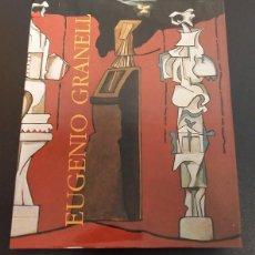 Libros: EUGENIO GRANELL. EDICIÓN DE CÉSAR ANTONIO MOLINA (1994). Lote 77960573