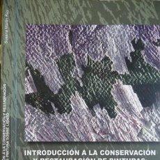 Libros: MARTÍN, S. INTRODUCCIÓN A LA CONSERVACIÓN Y RESTAURACIÓN DE PINTURAS. PINTURA SOBRE LIENZO. 2005.. Lote 100121383