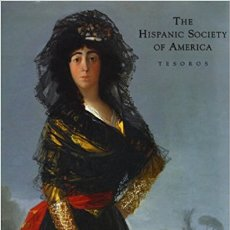Libros: THE HISPANIC SOCIETY OF AMERICA. TESOROS. SIN USAR. ENVUELTO EN CELOFÁN. BILINGÜE. Lote 100506950