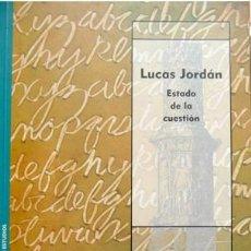 Libros: HERMOSO CUESTA, MIGUEL. LUCAS JORDÁN. ESTADO DE LA CUESTIÓN. 2002.. Lote 101053379