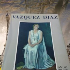 Libros: VAZQUEZ DIAZ VIDA Y PINTURA POR ANGEL BENITO. Lote 101741780