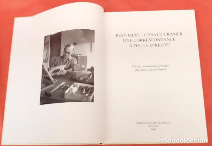 Libros: Joan Miró - Gérald Cramer. Une correspondance à toute épreuve. 2002 - Foto 3 - 102141383