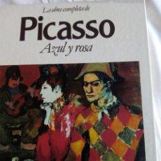Libros: * PICASO. LA OBRA COMPLETA DE PICASO AZUL Y ROSA. Lote 104515406