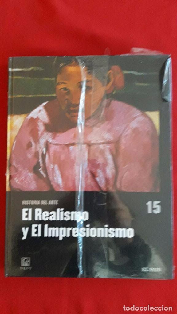EL REALISMO Y EL IMPRESIONISMO / HISTORIA DEL ARTE / VOLUMEN 15 / SALVAT / PRECINTADO (Libros Nuevos - Bellas Artes, ocio y coleccionismo - Pintura)