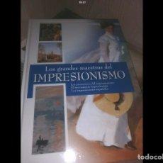Libros: LOS GRANDES MAESTROS DEL IMPRESIONISMO. Lote 105614570