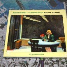 Libros: HOPPER - EDWARD HOPPER'S - NEW YORK - AVIS BERMAN - NUEVO Y PRECINTADO. Lote 107190371
