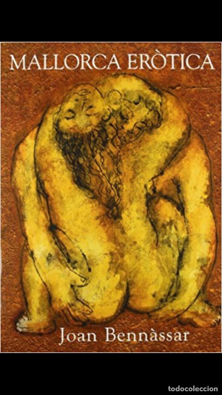 J. BENNÀSSAR MALLORCA ERÒTICA 2007 2A ED (Libros Nuevos - Bellas Artes, ocio y coleccionismo - Pintura)
