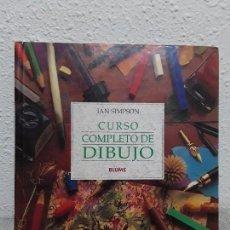 Libros: CURSO COMPLETO DE DIBUJO. AUTOR. IAN SIMPSON. AÑO 1995. Lote 111535567