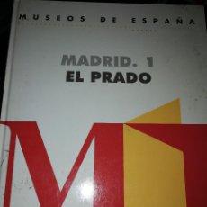 Libros: MUSEOS DE ESPAÑA. MADRID. 1 EL PRADO. Lote 114492759