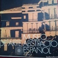 Libros: MUSEO DE ARTE ABSTRACTO ESPAÑOL. CUENCA. Lote 127854504