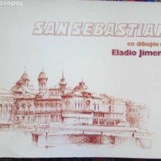 Libros: SAN SEBASTIÁN EN DIBUJOS DE ELADIO JIMENO. 54 LÁMINAS. Lote 132643442