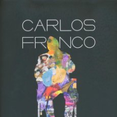 Libri: CARLOS FRANCO PINTAR SOBRE TODO. Lote 211867247