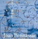 Libros: JOAN BENNÀSSAR. LATIR DE REMOS GOLPEANDO EL MAR (A. PLANAS / BENNÀSSAR, J.) CALAMBUR 2018. Lote 140474782