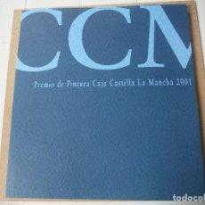 Libros: PREMIO PINTURA CAJA CASTILLA LA MANCHA 2001. Lote 142047634