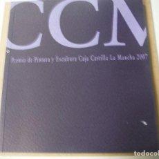 Libros: PREMIO PINTURA CAJA CASTILLA LA MANCHA 2007. Lote 142047918