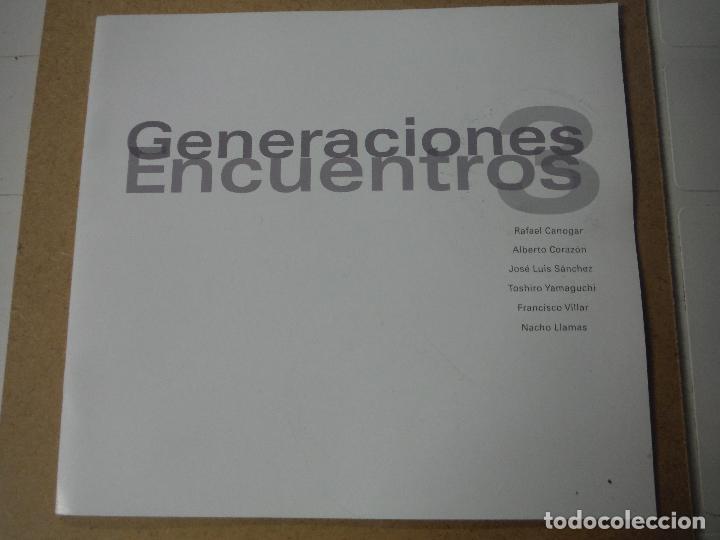 GENERACIONES ENCUENTROS RAFAEL CANOGAR ALBERTO CORAZON JOSE LUIS SANCHEZ (Libros Nuevos - Bellas Artes, ocio y coleccionismo - Pintura)