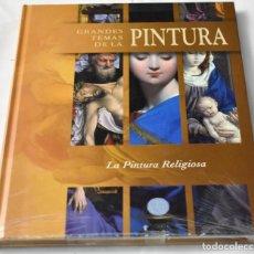 Libros: GRANDES TEMAS DE LA PINTURA. LA PINTURA RELIGIOSA.. Lote 142717010