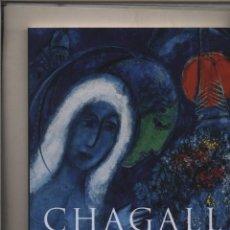 Libros: MARC CHAGALL - 1887 - 1985 - LA PINTURA COMO POESIA INGO F. WALTER - RAINER METZGER BENEDIKT TASCH. Lote 143023098