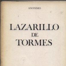 Libros: EL LAZARILLO DE TORMES CON ILUSTRACIONES DE ALVARO DELGADO ALICANTE 1978 GASTOS DE ENVIO GRATIS. Lote 143023494