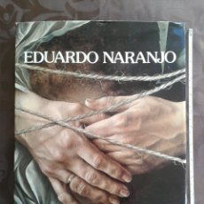 Libros: LIBRO EDUARDO NARANJO 1 EDICION 1980. Lote 147897680