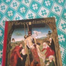 Libros: LIBRO EL DESCENDIMIENTO. Lote 148752177