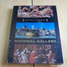 Libros: MUSEOS DEL MUNDO - NATIONAL GALERY LONDRES - ED. PLANETA DEAGOSTINI 2005. Lote 149403254