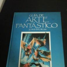 Libros: GUIA DE ARTE FANTÁSTICO Y SUS TÉCNICAS DE HERMANN BLUME. Lote 149900949
