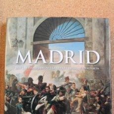 Livros: MADRID. LA CIUDAD DURANTE LA GUERRA DE INDEPENDENCIA. 1808. . Lote 150138682