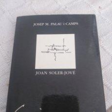 Libros: JOAN SOLER - JOVÈ - ESPAI DE DIBUIXOS. Lote 155604248
