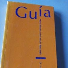 Libros: GUÍA MUSEO NACIONAL CENTRO DE ARTE REINA SOFÍA. Lote 156213637