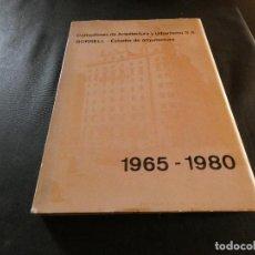 Libros: LIBRO GRAN TAMAÑO CONSULTORES DE ARQUITECTURA Y URBANISMO SA BORRELL 1965-80 ALGUNA PAGINA SUELTA. Lote 157398170