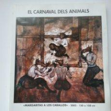 Libros: LIBRO EL CARNAVAL DELS ANIMALS. ANNA LENTSCH GOTHSLAND GALERIA DE ARTE.. Lote 160714381