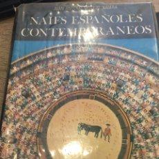 Libros: NAIFS ESPAÑOLES CONTEMPORANEOS. - VALLEJO NAGERA, JUAN ANTONIO.. Lote 164093090