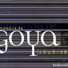 Libros: LOZANO, JUAN CARLOS (ED.). LA MEMORIA DE GOYA (1828-1978). EXPOSICIÓN EN EL MUSEO DE ZARAGOZA. 2008. Lote 165326822