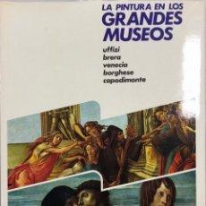 Libros: LA PINTURA EN LOS GRANDES MUSEOS. LUIS MONREA. TOMO 3. EDITORIAL PLANETA. BARCELONA, 1981. . Lote 167124912