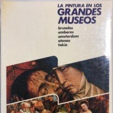 Libros: LA PINTURA EN LOS GRANDES MUSEOS. LUIS MONREA. TOMO 4. EDITORIAL PLANETA. BARCELONA, 1981. SIN ABRIR. Lote 167214168
