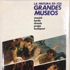 Libros: LA PINTURA EN LOS GRANDES MUSEOS. LUIS MONREA. TOMO 5. EDITORIAL PLANETA. BARCELONA, 1981. SIN ABRIR. Lote 167215136